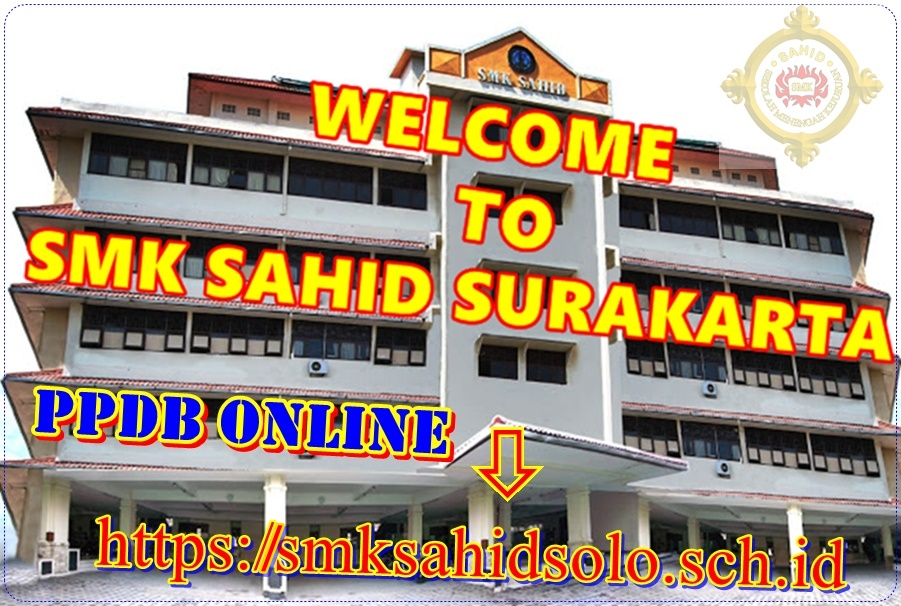 welcome to SMK Sahid Surakarta...